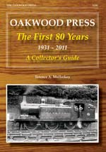 Oakwood Press : The first 80 Years 1931-2011