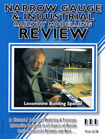 Narrow Gauge & Industrial Railway Modelling Review No. 111
