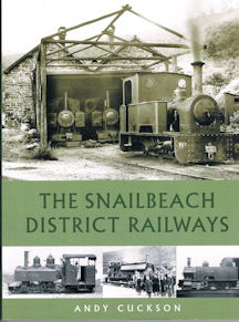 The Snailbeach District Railways