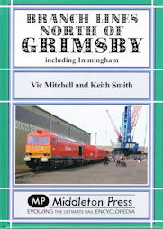 Branch Lines North of Grimsby - including Immingham