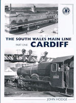 The South Wales Main Line Part One: Cardiff