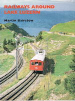Railways around Lake Luzern