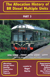 The Allocation History of BR Diesel Multiple Units Part 3 - DMU 59000- 79999 DEMU 60000-60999
