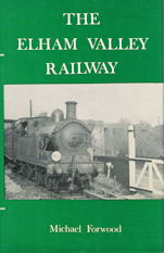 The Elham Valley Railway