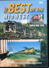The Best Of The Midwest Volume 3: More Mainline & Regional