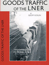 Goods Traffic on the LNER