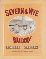 The Severn & Wye Railway Vol 1