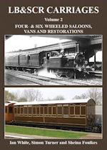 LB&SCR Carriages Volume 2: