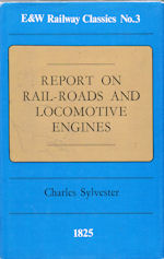 Report on Rail-Roads and Locomotive Engines 1825