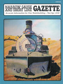 Narrow Gauge and Short Line Gazette Mar/Apr 2018
