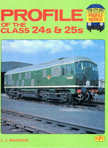 Profile of the Class 24s & 25s