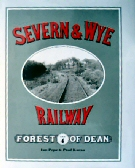 The Severn & Wye Railway Vol 4